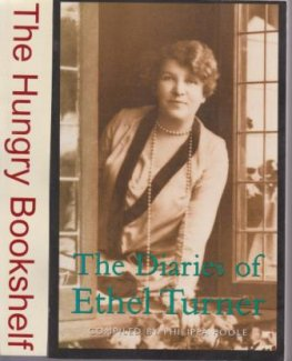 * POOLE, Philippa : The Diaries of Ethel Turner : PB Book