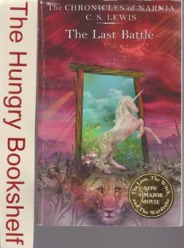LEWIS, C.S : #7 The Last Battle : The Chronicles of Narnia : PB