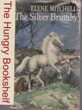 MITCHELL, Elyne : The Silver Brumby : HC 10th Impress 69
