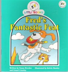 Fred's Fantastic Feat : Cocky's Circle Little Books : Early Read