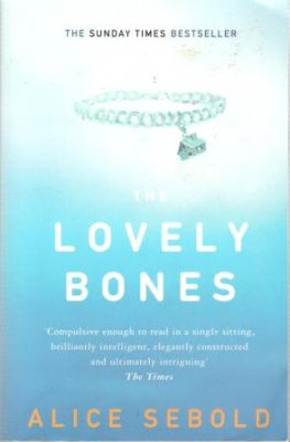 SEBOLD, Alice : The Lovely Bones : Paperback Book