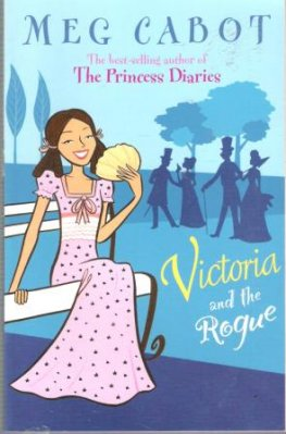 CABOT, Meg : Victoria and the Rogue : Paperback Kid's Book