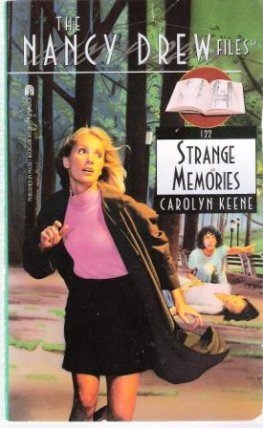 * KEENE, Carolyn : Nancy Drew Files Case 122 Strange Memories SC
