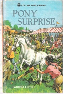 LEITCH, Patricia : Pony Surprise : HC Collins Pony Library #30