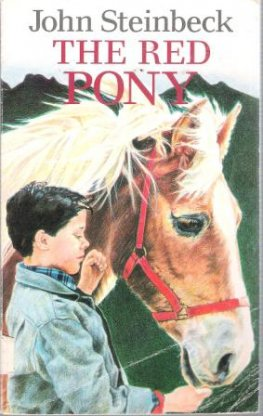 STEINBECK, John : The Red Pony : Paperback Classic Story Book