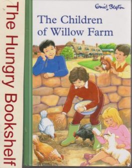 BLYTON, Enid : The Children of Willow Farm : HC Small Hinkler Ed