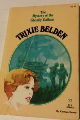 * KENNY, Kathryn : Trixie Belden #27 Mystery of Ghostly Galleon