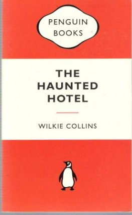 COLLINS, Wilke : The Haunted Hotel : Orange Penguin Book