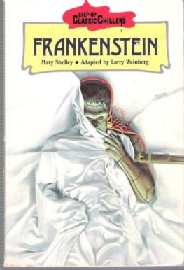 SHELLEY, Mary : Frankenstein : Adapted by Larry Weinberg Kid's