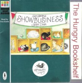 DODD, Lynley : Hairy Maclary's Showbusiness : SC Kid's Book