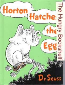 * DR SEUSS : Horton Hatches The Egg : Large Hardcover Book