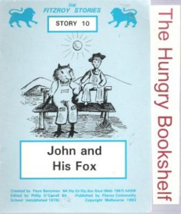 * BERRYMAN, Faye : #10 John and His Fox : Fitzroy Readers