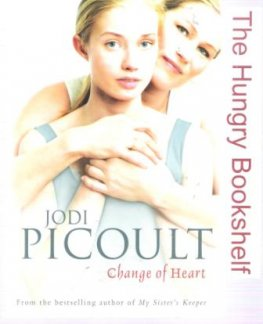 PICOULT, Jodi : Change of Heart : Paperback Book