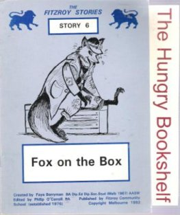 * BERRYMAN, Faye : #6 Fox on the Box Fitzroy Readers Learn Read