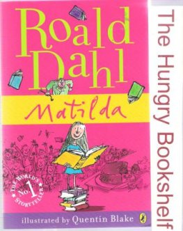 DAHL, Roald : Matilda *NEW* illustrated by Quentin Blake