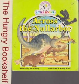 Across the Nullarbor : Cocky's Circle Little Books : Early Read