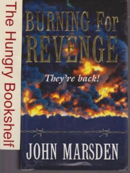 MARSDEN, John : Burning For Revenge #5 Tomorrow Series 1st HC
