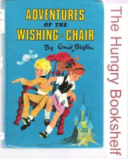 BLYTON, Enid : Adventures of the Wishing Chair : Hardcover 1971