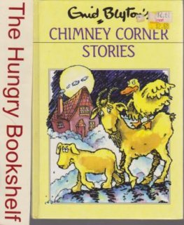 BLYTON, Enid : Chimney Corner Stories #6 : HC Dean Book 1989 ed