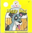 Diggy Dog : Cocky's Circle Little Books : SC Kid's Early Reader