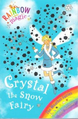 * MEADOWS, Daisy : Crystal the Snow Fairy #8 Rainbow Magic Book