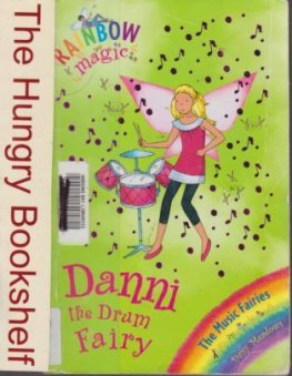 * MEADOWS, Daisy : Danni the Drum Fairy #67 : Rainbow Magic Book