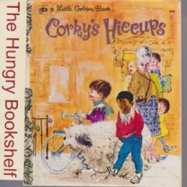* Corky's Hiccups #444 Sydney LGB : Hardcover Little Golden Book