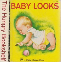 * Baby Looks : Eloise & Esther Wilkin: Sydney Little Golden Book