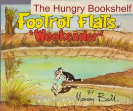 * BALL, Murray : Footrot Flats Weekender : Large SC Book