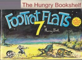* BALL, Murray : Footrot Flats #7 : Large Softcover Cartoon Book