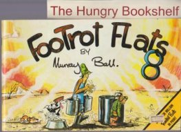 * BALL, Murray : Footrot Flats #8 : Large Softcover Cartoon Book