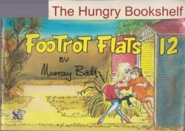 BALL, Murray : Footrot Flats #12 : Large Softcover Cartoon Book