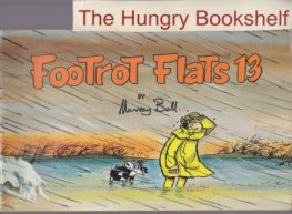 BALL, Murray : Footrot Flats #13 : Large Softcover Cartoon Book