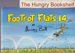 * BALL, Murray : Footrot Flats #14 Large Softcover Cartoon Book