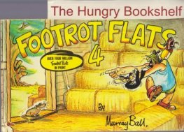 BALL, Murray : Footrot Flats #4 : Large Softcover Cartoon Book