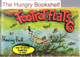 * BALL, Murray : Footrot Flats #6 : Large Softcover Cartoon Book