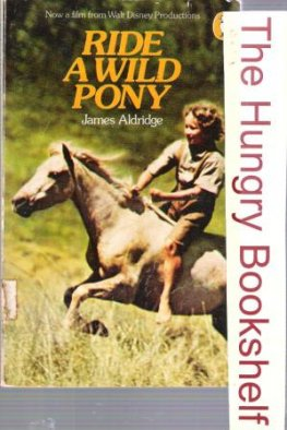 ALDRIDGE, James : Ride a Wild Pony : SC Horse Book : Puffin
