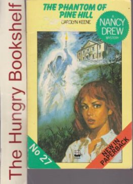 KEENE, Carolyn : Nancy Drew #27 The Phantom of Pine Hill SC