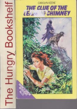KEENE, Carolyn : Nancy Drew #21 The Clue of Leaning Chimney