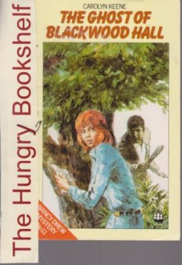 KEENE, Carolyn : Nancy Drew #11 The Ghost of Blackwood Hall