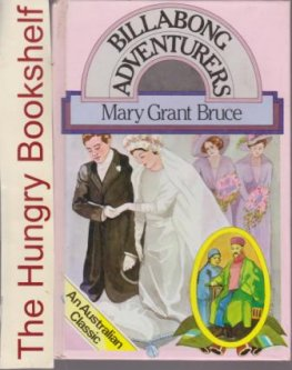 * GRANT BRUCE, Mary Billabong Adventurers Ward Lock edition HC