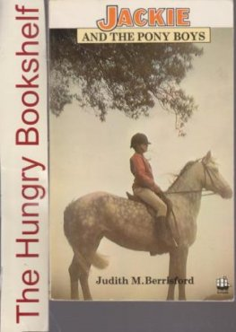 * BERRISFORD Judith - Jackie and the Pony Boys - PB Horse Book