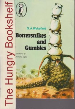 * WAKEFIELD, S.A : Bottersnikes and Gumbles : Small SC Book