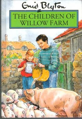 BLYTON, Enid : The Children of Willow Farm : Hardcover Dean 1994