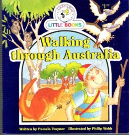 Walking Through Australia : Cocky's Circle Little Books : Early