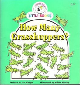 How Many Grasshoppers : Cocky's Circle Little Books : Early Read