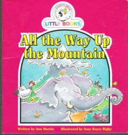 All the Way Up the Mountain : Cocky's Circle Little Books: Early