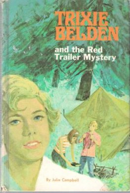CAMPBELL, Julie : Trixie Belden #2 Red Trailer Mystery : HC Book