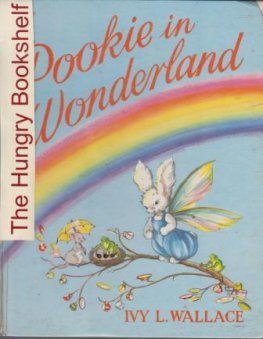 WALLACE, Ivy L : Pookie in Wonderland : Hardcover RARE