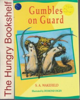 * WAKEFIELD, S.A : Gumbles on Guard SIGNED Desmond Digby SC Book